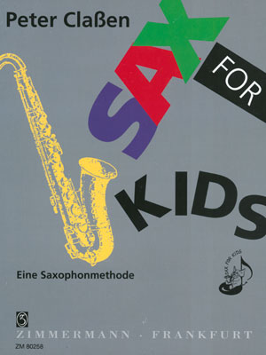 Sax for Kids Eine Saxophonmethode