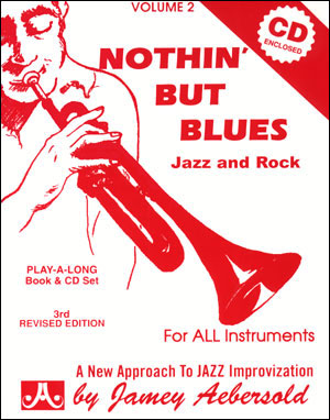Volume 2 Nothin' but Blues Jazz and Rock