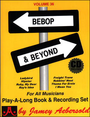 Volume 36 Bebop & Beyond